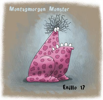 Montagmorgen Monster